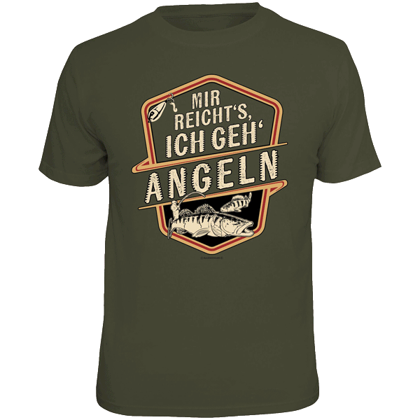 """T-Shirt """"Mir reicht's ich geh angeln"""""""