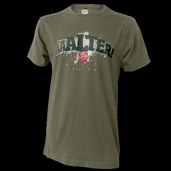 "Steel Buddies T-Shirt ""Aaalter!"""