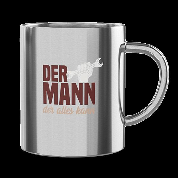 """Edelstahl Thermobecher """"Der Mann der alles kann"""""""