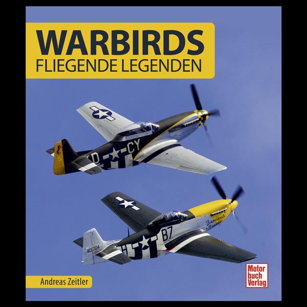 Warbirds - fliegende Legenden