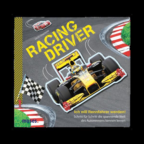 Racing Driver - Ich will Rennfahrer werden!